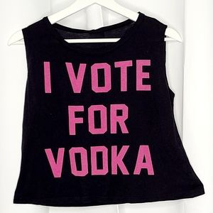 I VOTE FOR VODKA Cropped Muscle Tee